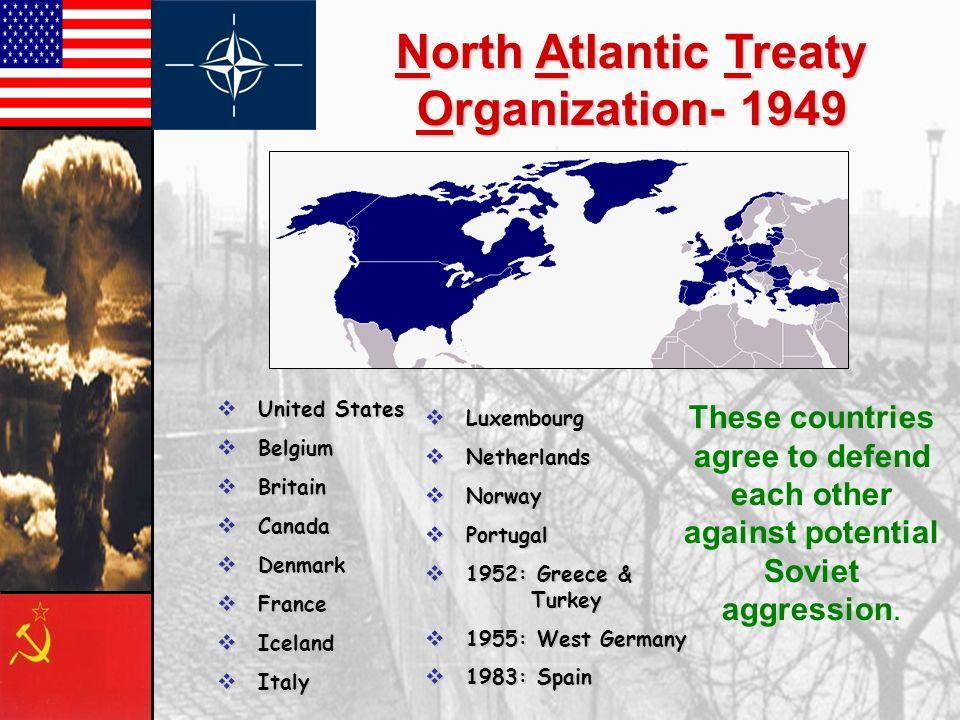 North Atlantic Treaty Organization- 1949