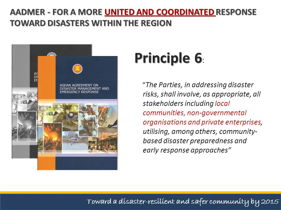 AADMER - For a more united and coordinated response toward disasters within the region