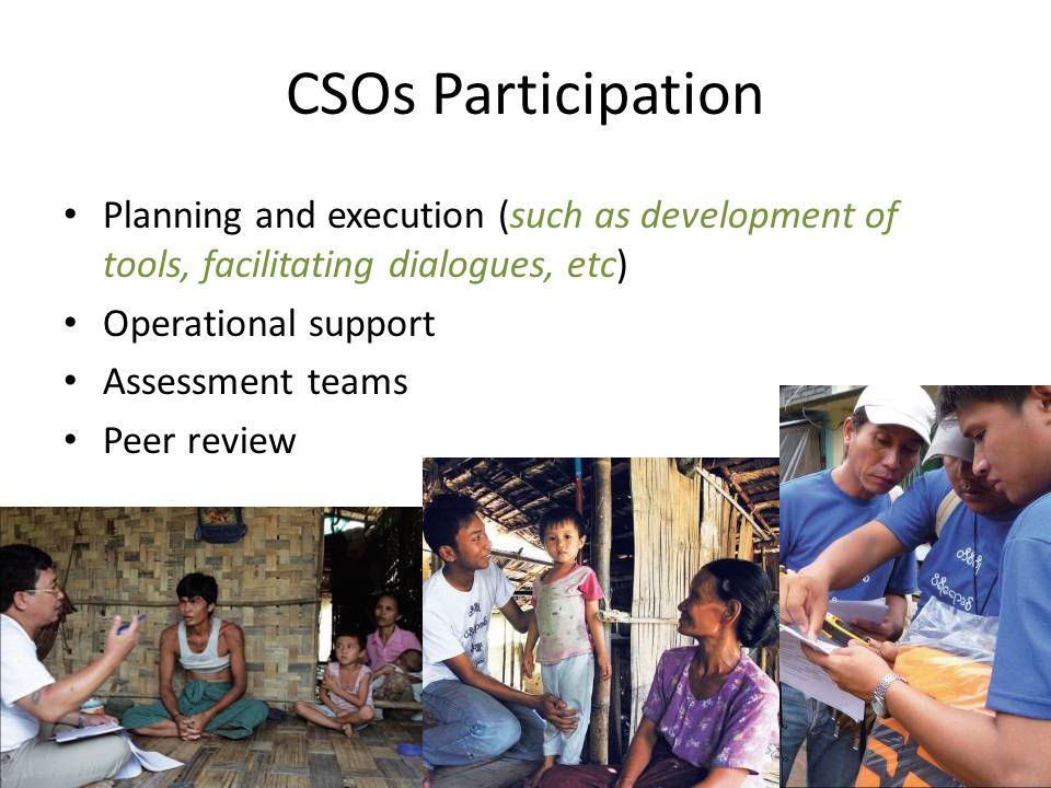 CSOs Participation Planning and execution (such as development of tools, facilitating dialogues, etc)
