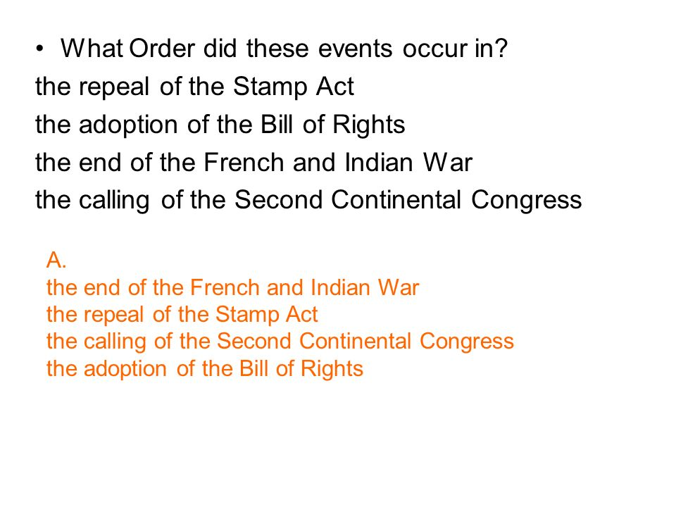 What Order did these events occur in the repeal of the Stamp Act