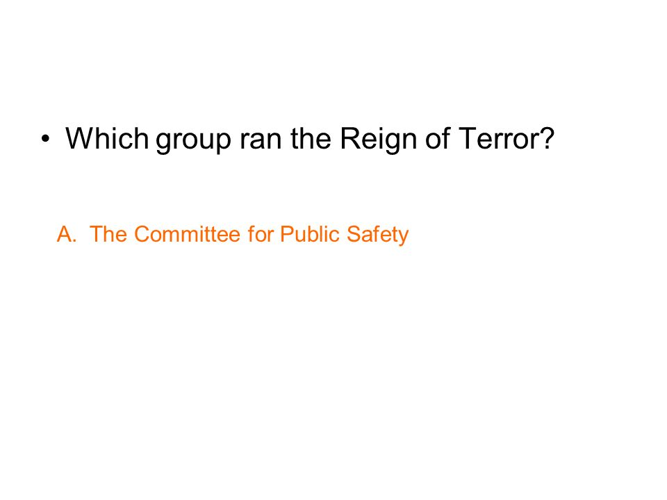 Which group ran the Reign of Terror