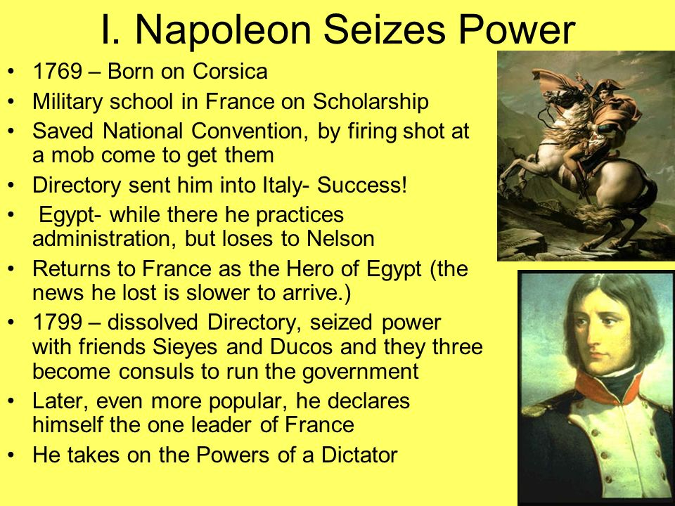 I. Napoleon Seizes Power