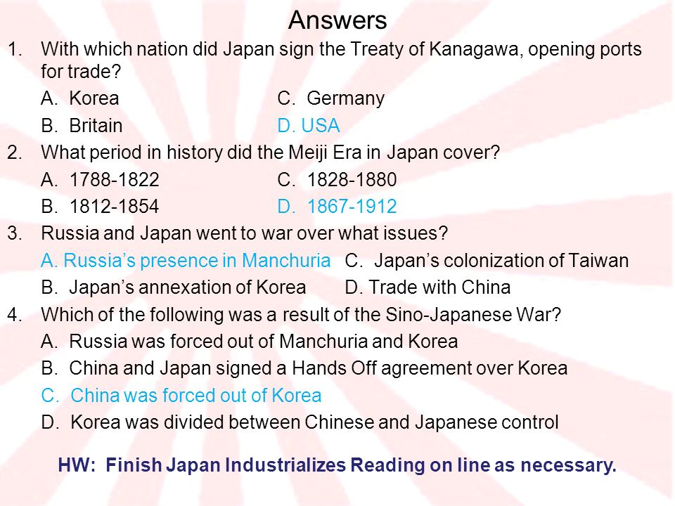 HW: Finish Japan Industrializes Reading on line as necessary.