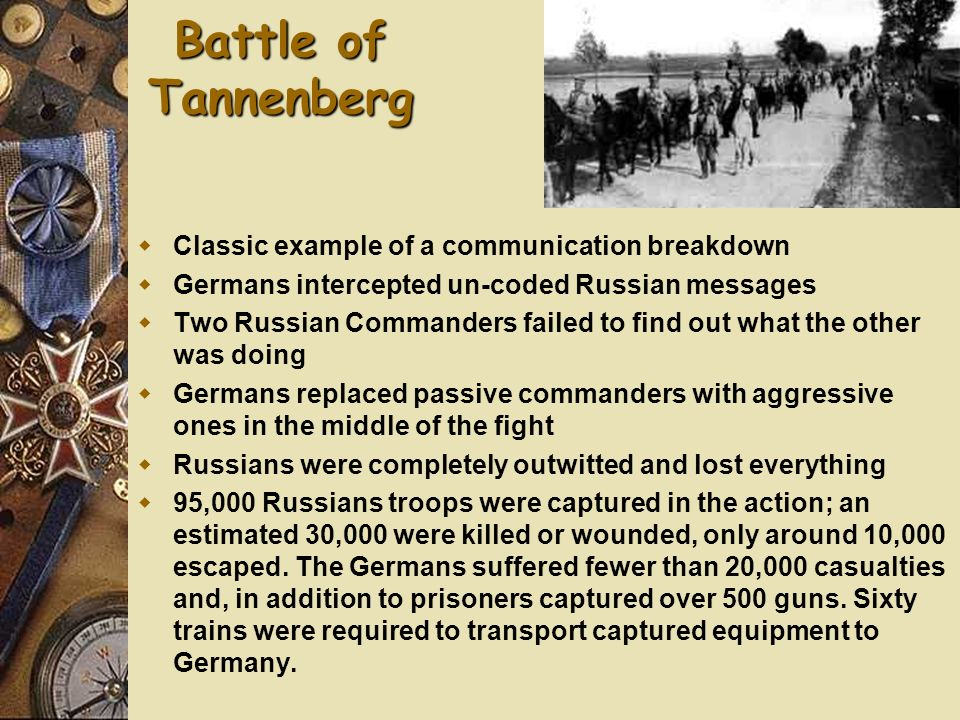 Battle of Tannenberg Classic example of a communication breakdown