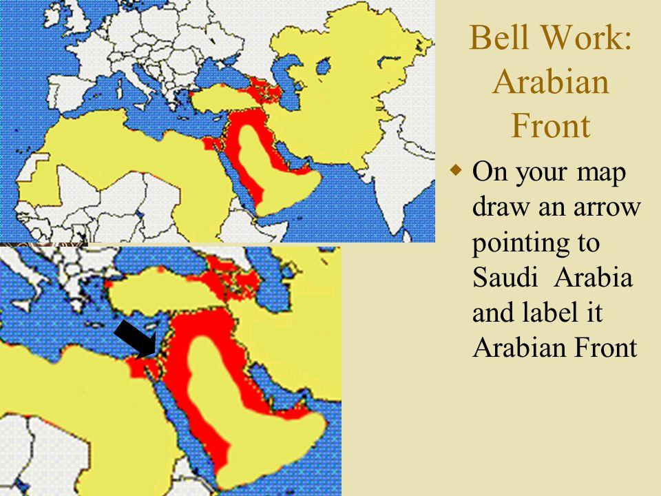 Bell Work: Arabian Front