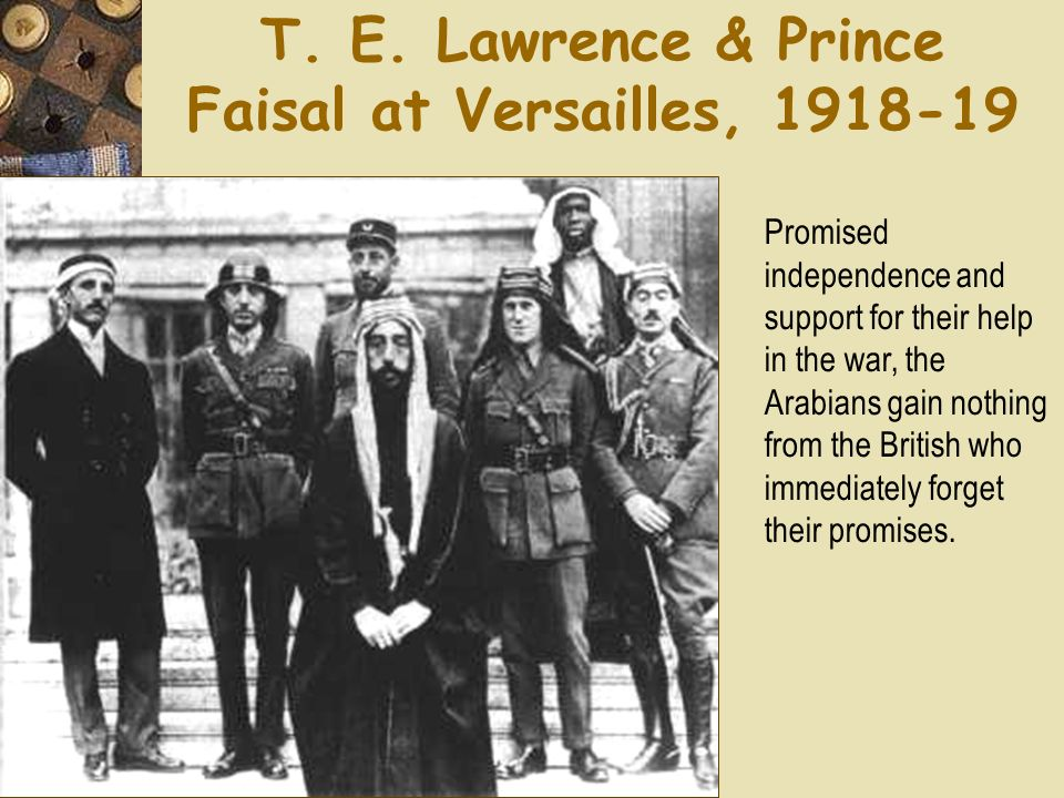 T. E. Lawrence & Prince Faisal at Versailles,