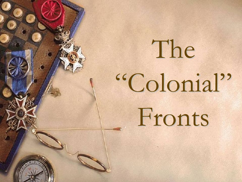The Colonial Fronts
