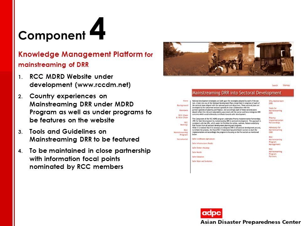 Component 4 Knowledge Management Platform for mainstreaming of DRR