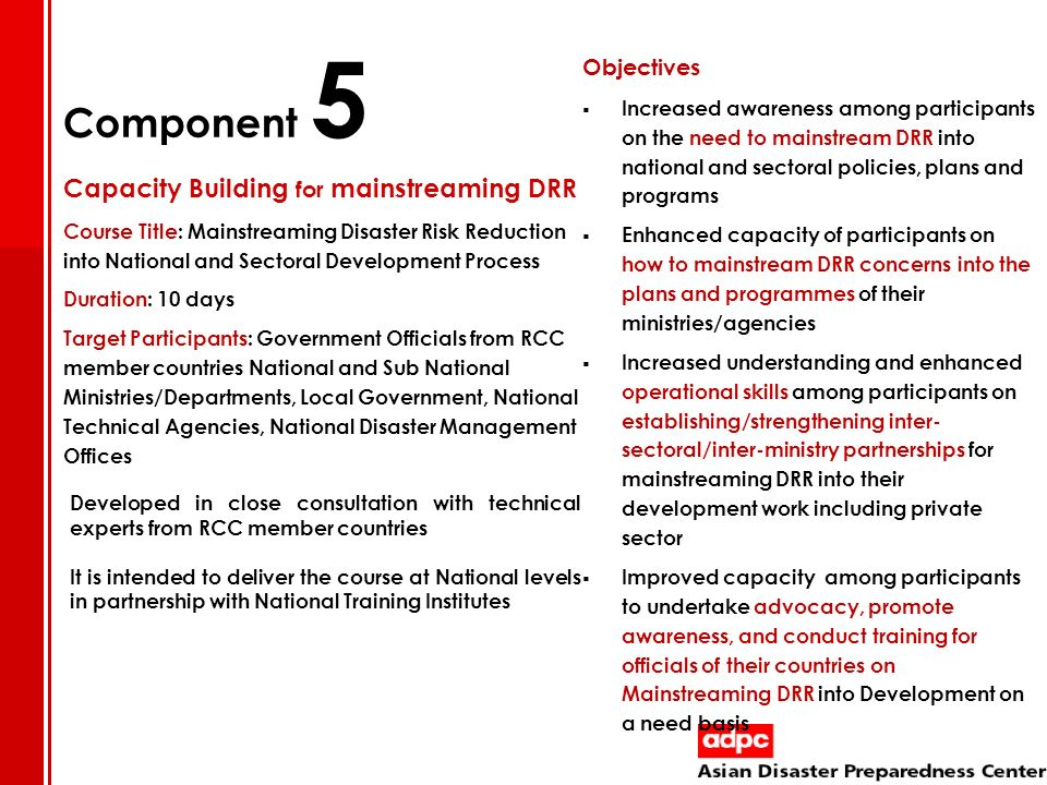 Component 5 Capacity Building for mainstreaming DRR Objectives
