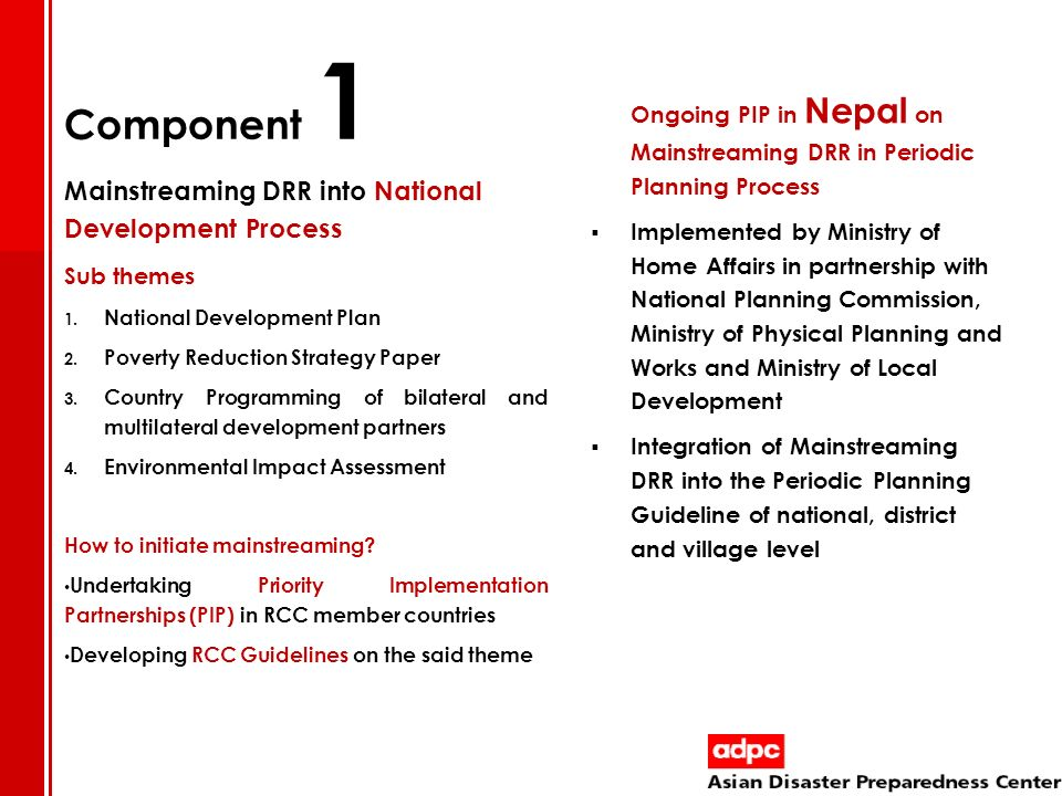 Component 1 Mainstreaming DRR into National Development Process
