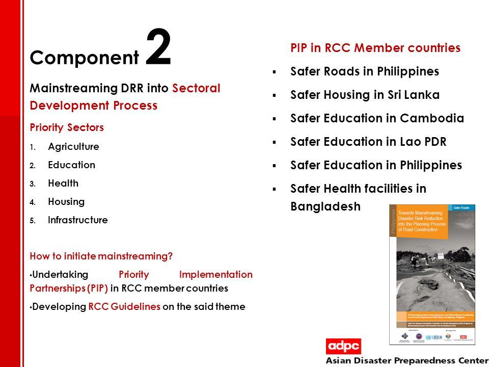 Component 2 Safer Roads in Philippines Safer Housing in Sri Lanka