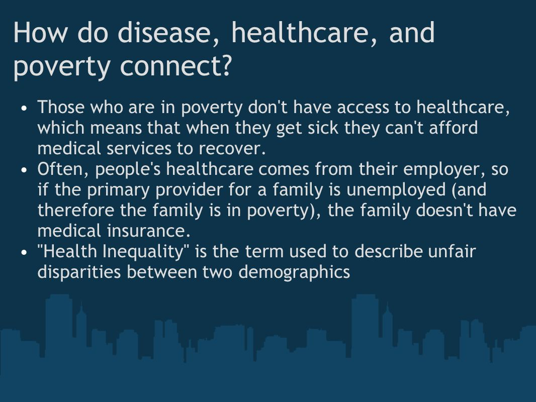 How do disease, healthcare, and poverty connect