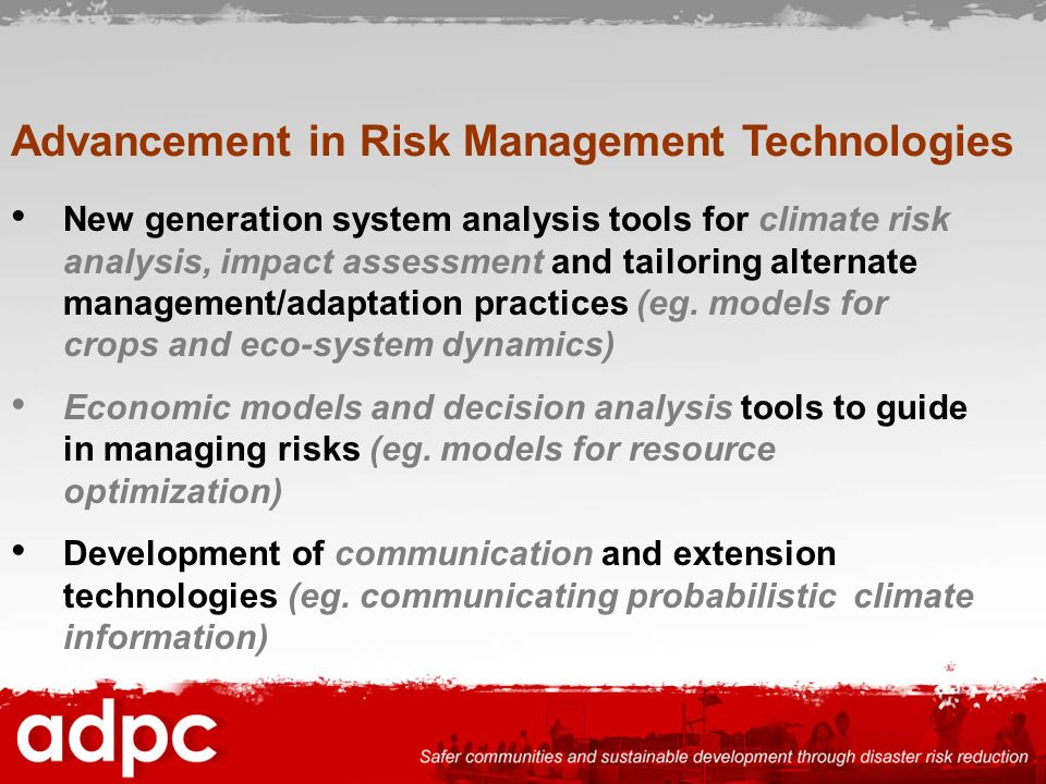 Advancement in Risk Management Technologies
