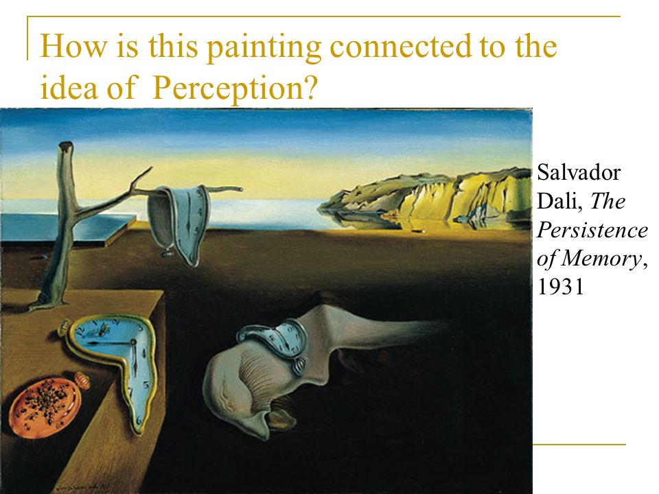 How is this painting connected to the idea of Perception