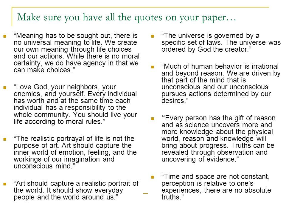 Make sure you have all the quotes on your paper…