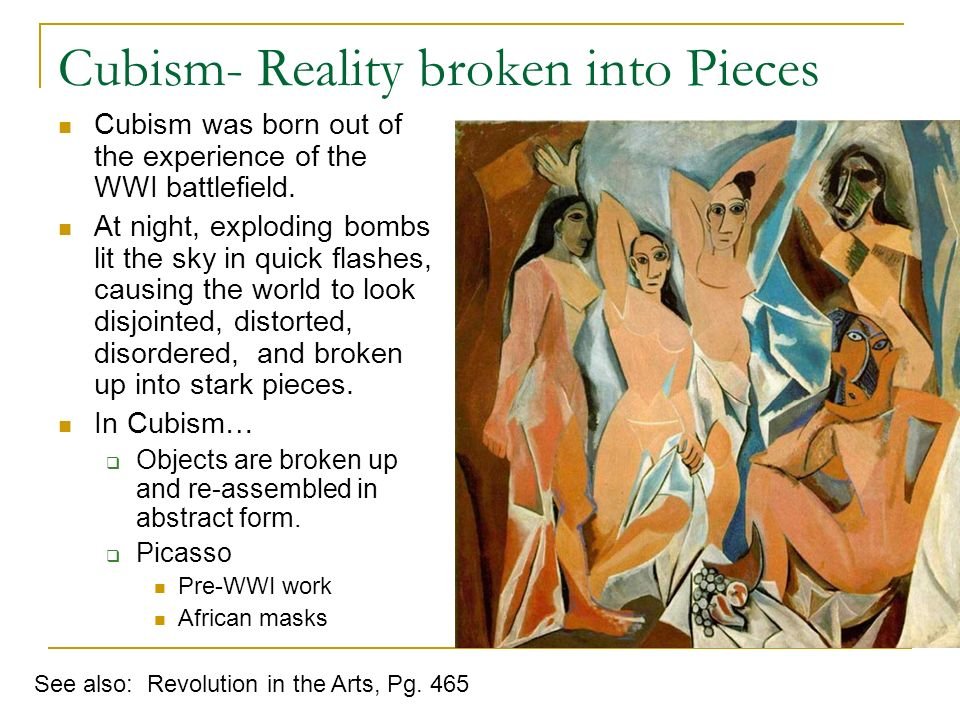 Cubism- Reality broken into Pieces