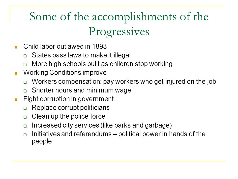 Some of the accomplishments of the Progressives