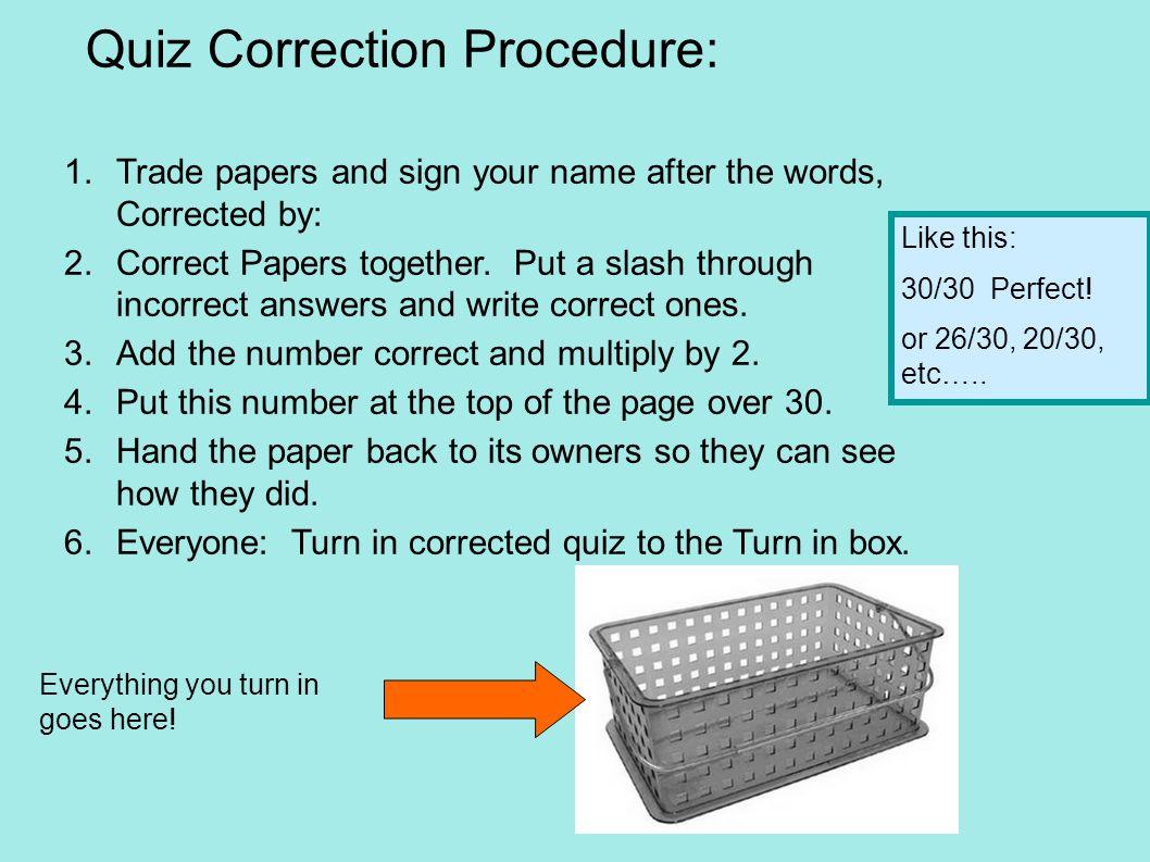 Quiz Correction Procedure:
