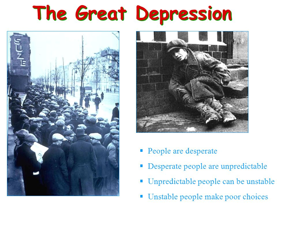 The Great Depression People are desperate