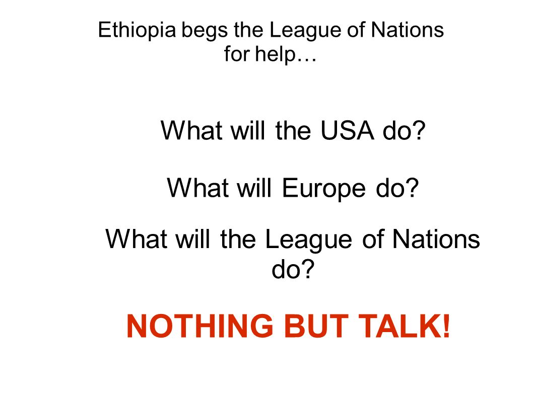Ethiopia begs the League of Nations for help…