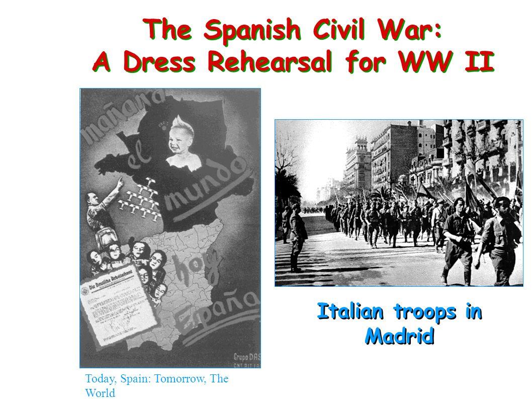 The Spanish Civil War: A Dress Rehearsal for WW II