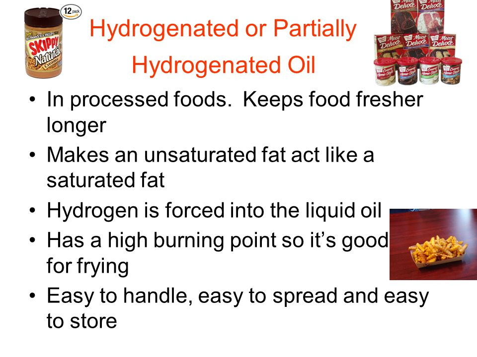 Hydrogenated or Partially Hydrogenated Oil