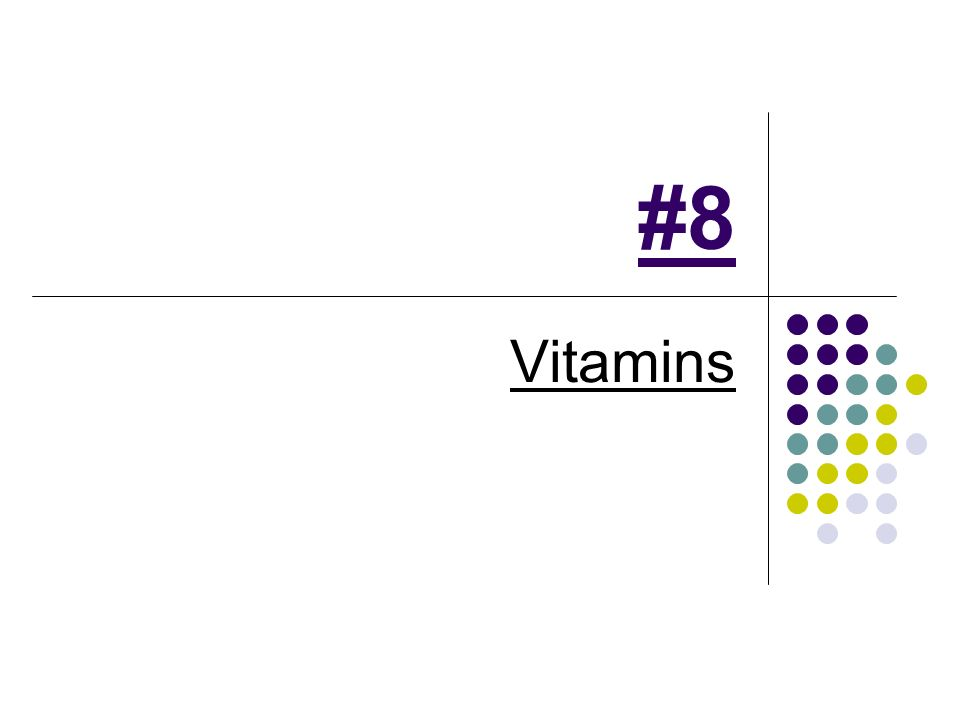 #8 Vitamins