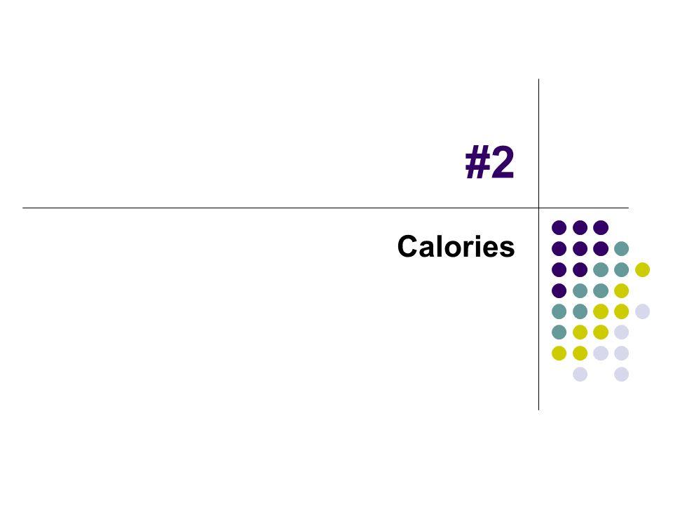 #2 Calories