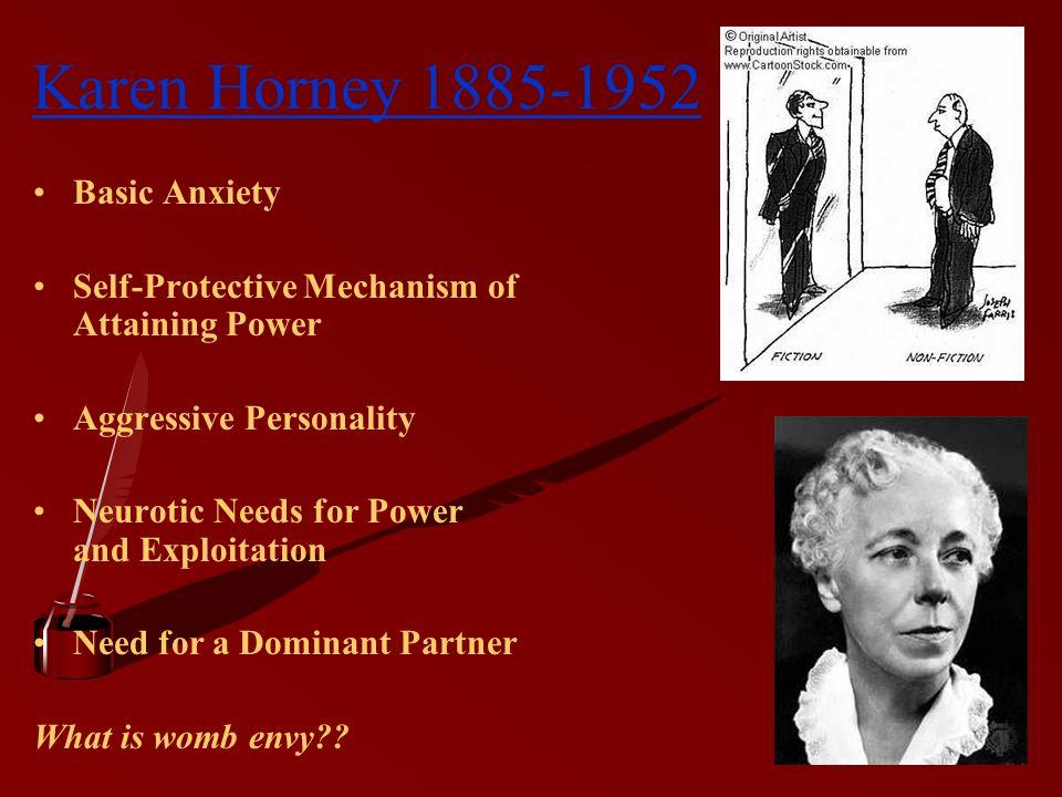 Karen Horney 1885-1952 Basic Anxiety