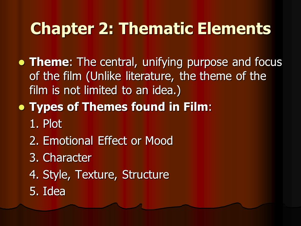 Chapter 2: Thematic Elements