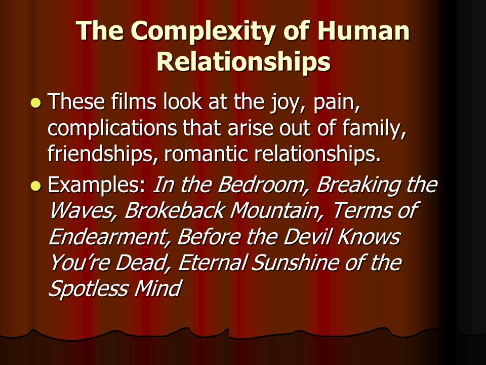 The Complexity of Human Relationships