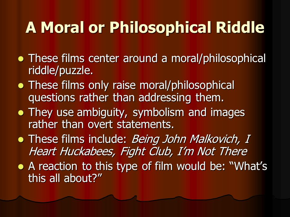 A Moral or Philosophical Riddle