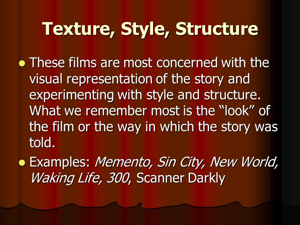 Texture, Style, Structure
