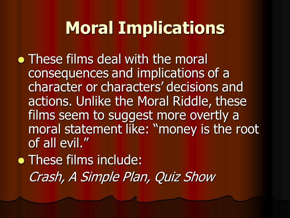 Moral Implications