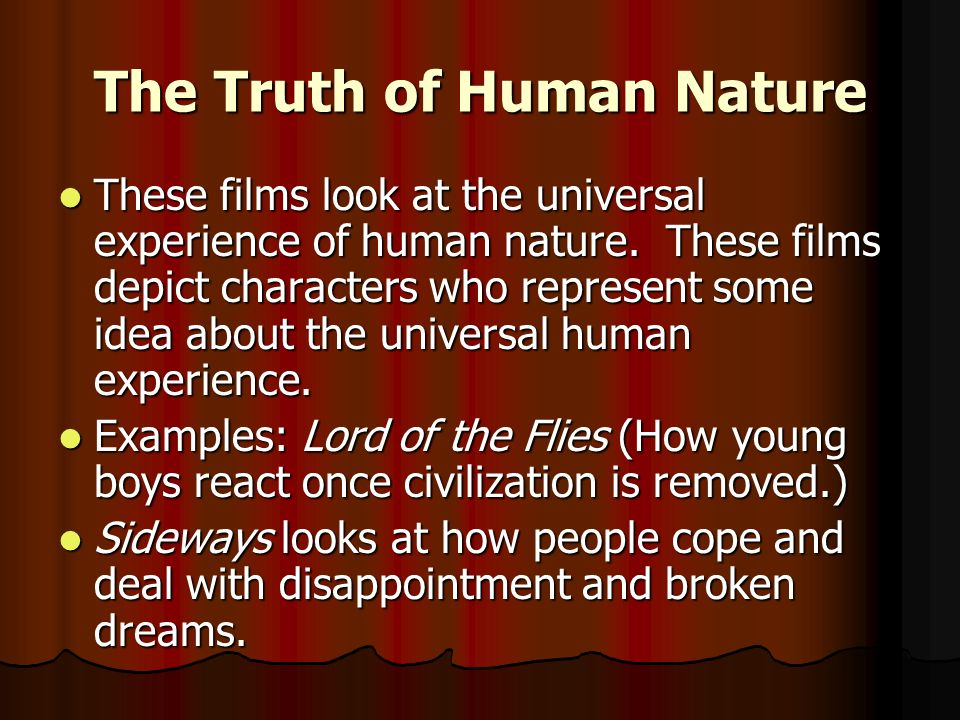 The Truth of Human Nature