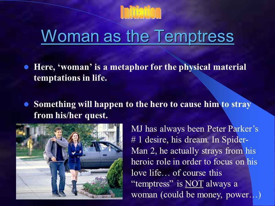 Woman as the Temptress Initiation
