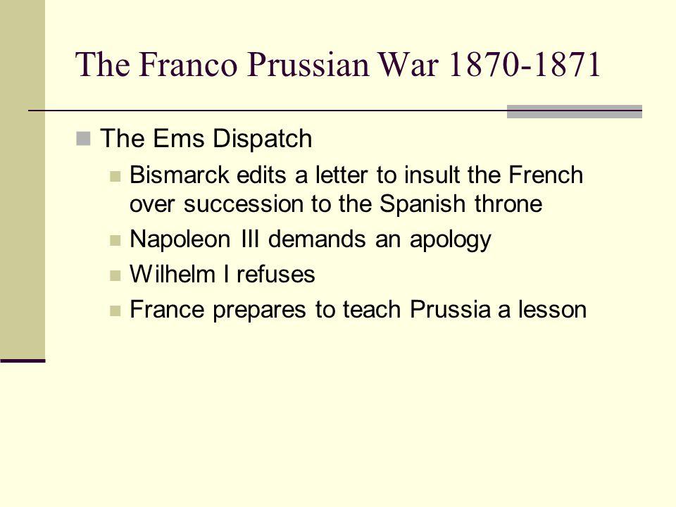 The Franco Prussian War 1870-1871