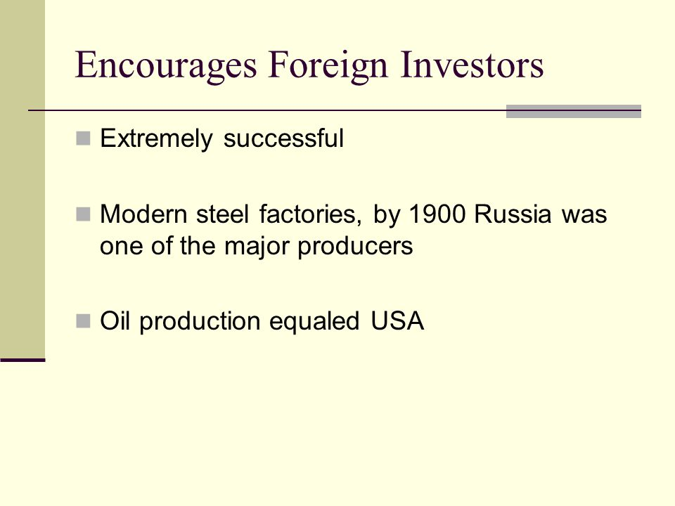 Encourages Foreign Investors