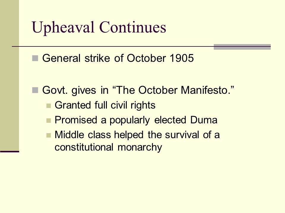 Upheaval Continues General strike of October 1905
