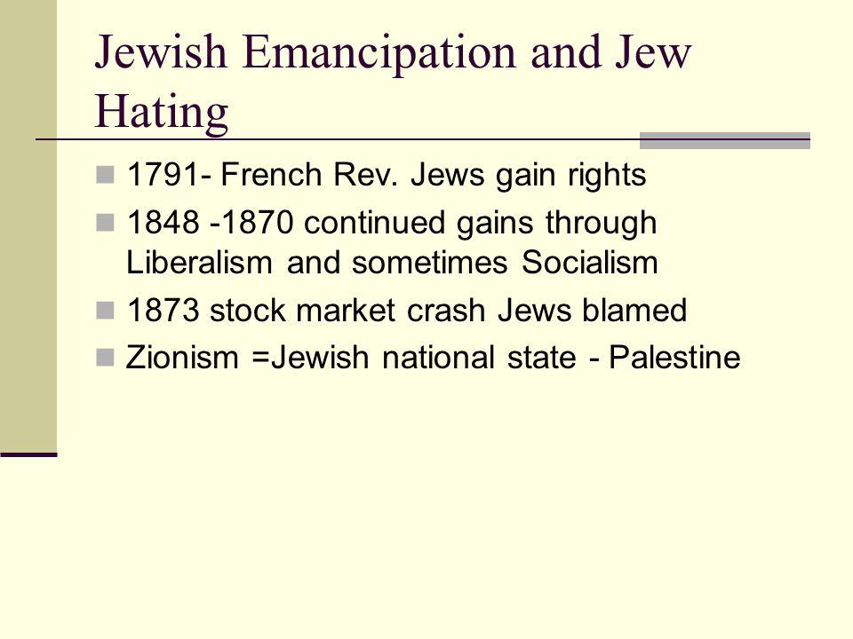 Jewish Emancipation and Jew Hating