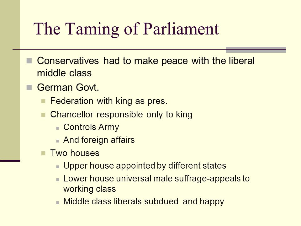 The Taming of Parliament