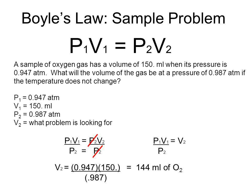 boyle s sample problems Boyle's law (sometimes referred to as the boyle–mariotte law, or mariotte's law) is an experimental gas law that describes how the pressure of a gas tends to.