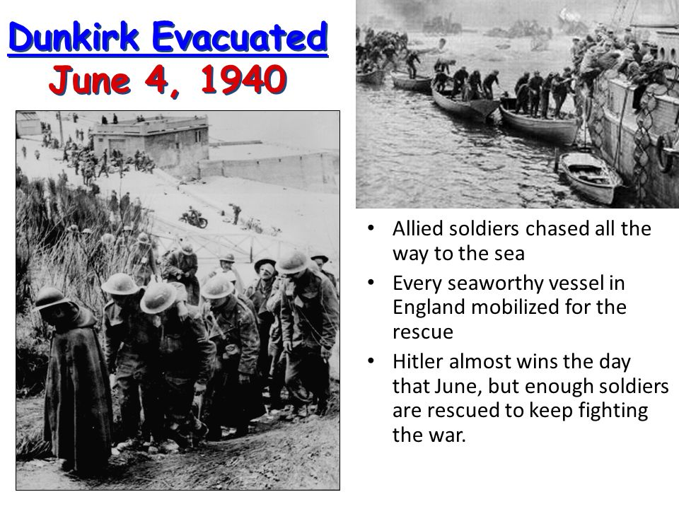 Dunkirk Evacuated June 4, 1940