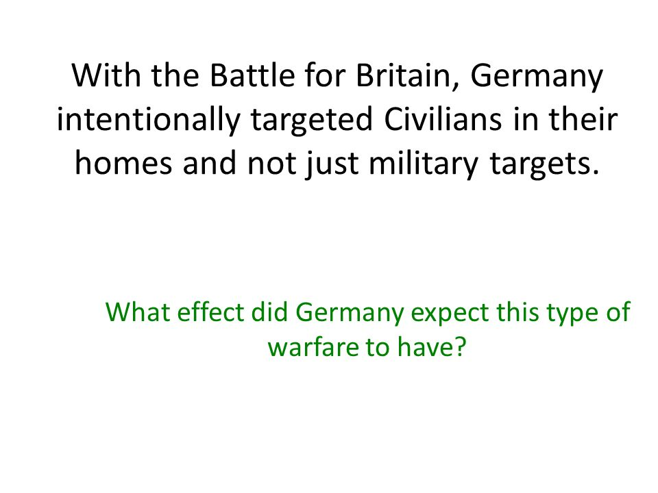 What effect did Germany expect this type of warfare to have