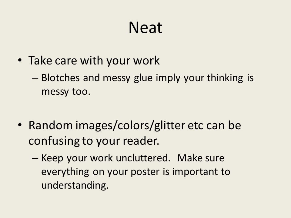 Neat Take care with your work