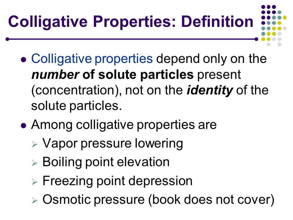 Colligative Properties: Definition