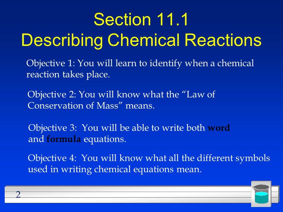 Section 11.1 Describing Chemical Reactions