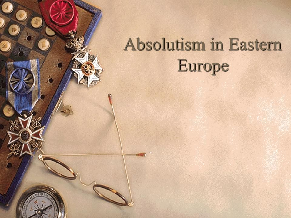 Absolutism in Eastern Europe