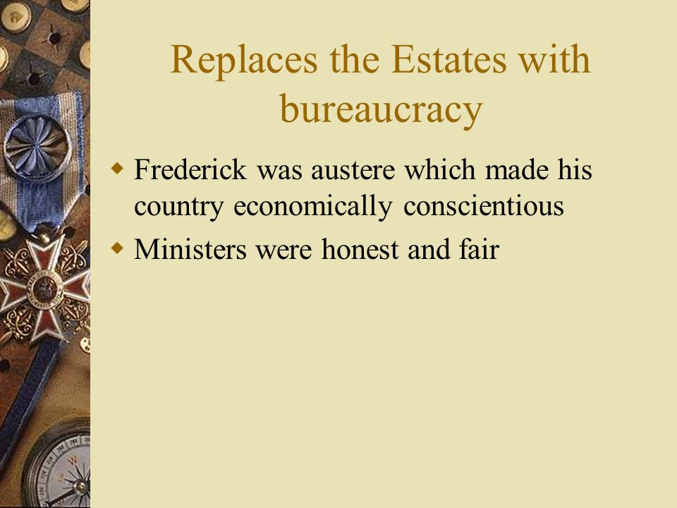 Replaces the Estates with bureaucracy