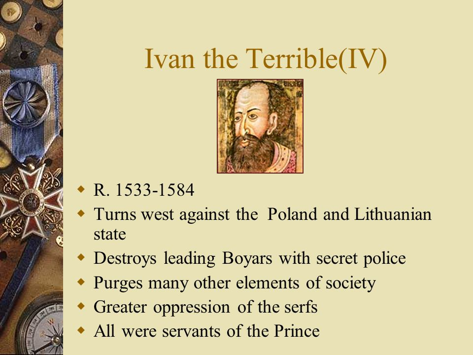 Ivan the Terrible(IV) R. 1533-1584